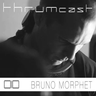Thrumcast 010 - Bruno Morphet