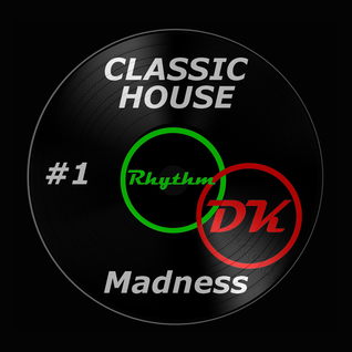 2 Hours of Classic House Madness #1