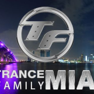 Exclusive Trance Mix for Trance Family MIA
