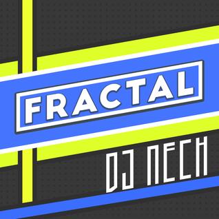 Fractal /|/ Dj Nech