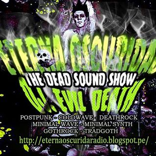 Dead Sound Show # 146 (Neofolk, Ethereal, Experimental, Dark, Martial and More)