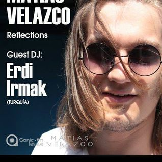 Guest Mix Erdi Irmak hosted by Matias Velazco on Sonic FM
