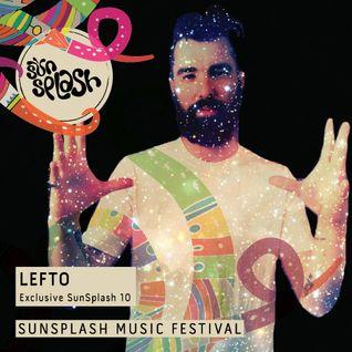 DJ LEFTO - 10 TRACK Mix for SunSplash