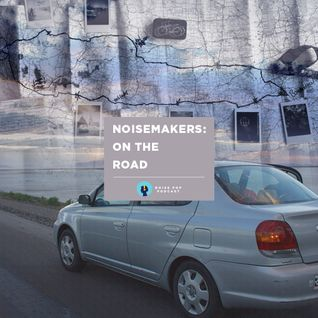 Noisemakers: On The Road