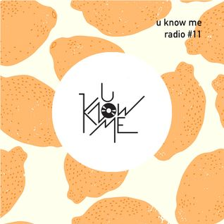 U Know Me Radio #11 | Kendrick Lamar | NxWorries | J. Cole | Blackalicious | Bilal | en2ak feat. VNM