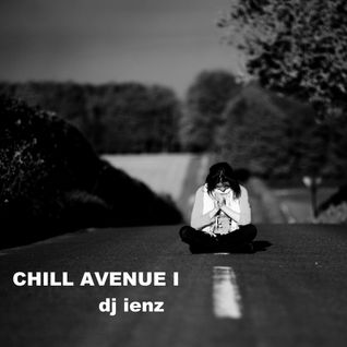 CHILL AVENUE 1 dj ienz