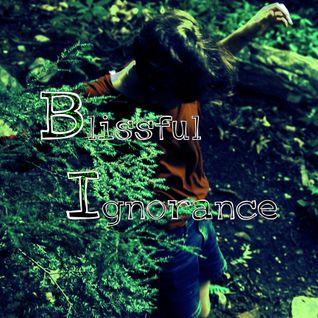 Blissful Ignorance Mix