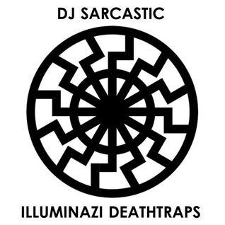 ILLUMINAZI DEATHTRAPS