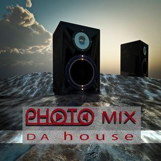 PHOTO MIX - Da house