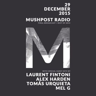 2015 December 29 - Mushpost Radio: The Final Broadcast