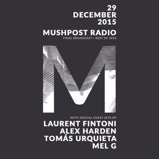 2015 December 29 - Mushpost Radio: The Final Broadcast