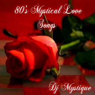 80's Mystical Love Songs