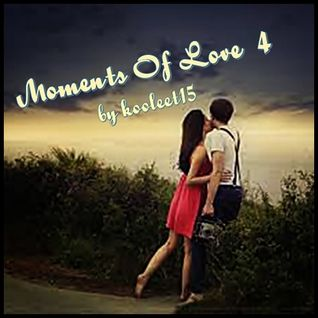 Moments Of Love 4