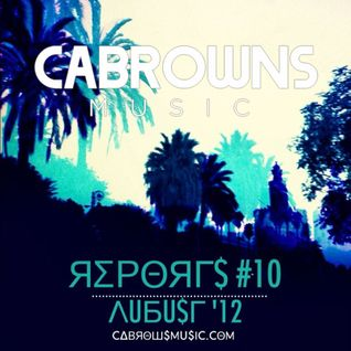 CABROWNS REPORTS#10