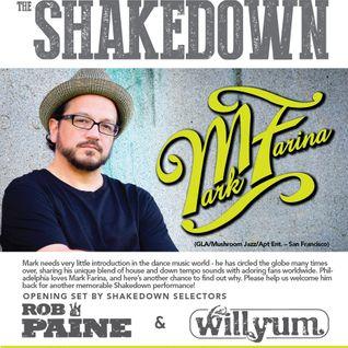 Shakedown February 8th, 2014 with Mark Farina (Part 1)