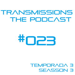 Transmissions: The Podcast Episode #023 Guest Mix by Bryan Starr