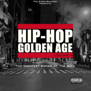 Hip-Hop Golden Age Vol. 4
