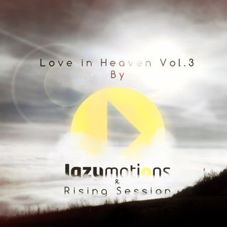 Love in Heaven vol.4 by Lazy Motions & Rising Session