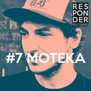 Responder Podcast #7 - Moteka
