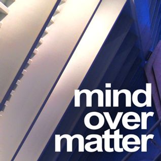Mind Over Matter #046 - October 2012