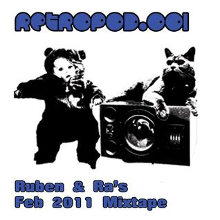 RETROPOD001 - Ruben & Ra mixtape (Feb 2011)
