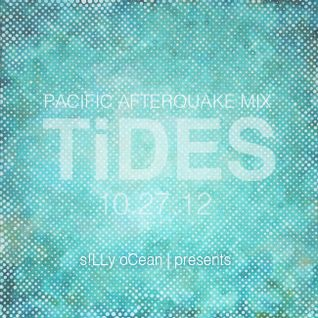 T!DES   10.27.12   PacificNW afterQuake