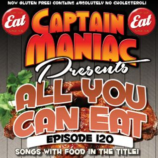 Episode 120 / All You Can Eat