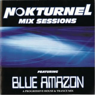 Blue Amazon . Nokturnel Sessions (2000)