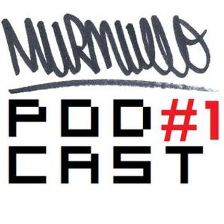 Murmullo Podcast #1