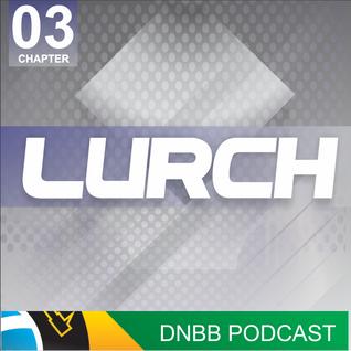 DNBB Podcast Chapter 03 - Lurch Guest Mix