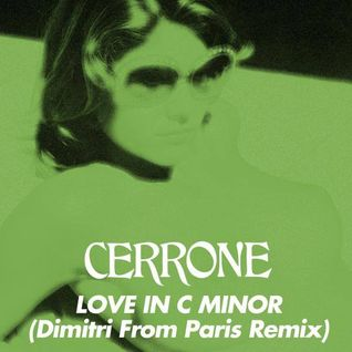 Cerrone - Love In C Minor (Dimitri From Paris Remix)