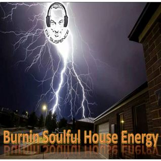 Burnin Soulful House Energy