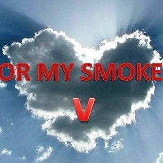 For my smokers 5