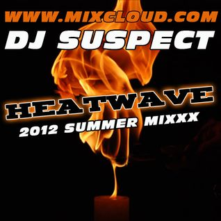 'HEATWAVE' 2012 CLUB MIXXX