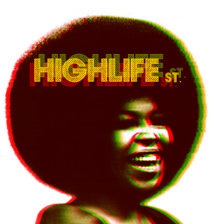 Highlife street podcast #003