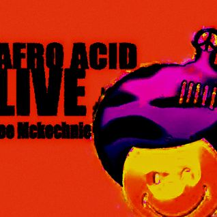 Joe Mckechnie - Afro Acid Radio Mix Feb14