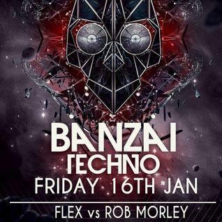 Flex vs Rob Morley at Banzai Techno (1-16-15) V 2.0