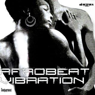 AFROBEAT VIBRATION - Awakened Nation