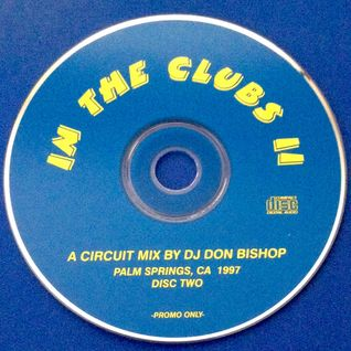 In The Clubs 2 Disc 2-DJ Don Bishop 1997