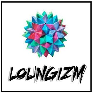 LOUNGIZM - Chillout, Nu Jazz and Other Eclectic Sounds!