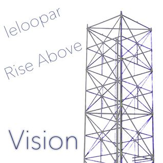 Rise Above - Vision