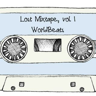 Lost Mixtape, vol. 1 - WorldBeats