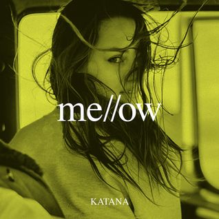 KATANA - Mellow Mix