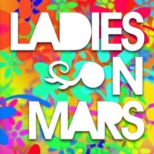 LADIES ON MARS - PROMOSET 20110917