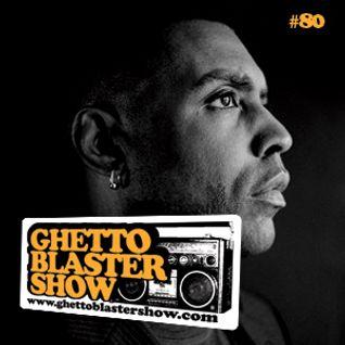 GHETTOBLASTERSHOW #80 (jan. 07/12)