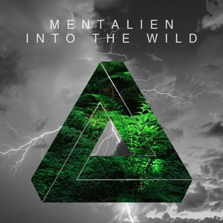 Mentalien - Into The Wild