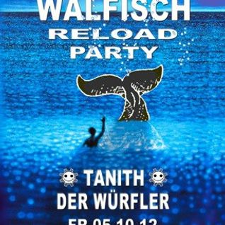 Live-Set @ WALFISCH Reload Party (05.10.2012)