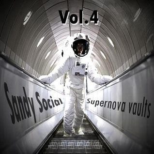 "Sandy Social presents ""Supernova vaults"" Vol.4"