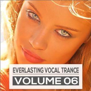 Everlasting Vocal Trance Volume 06