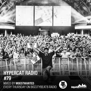 Hypercat Radio #79 - Mixed by Moestwanted